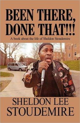 Been There, Done That!!!: A Book about the Life of Sheldon Stoudemire