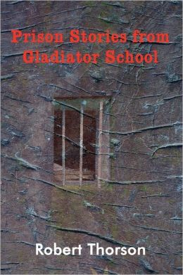 Prison Stories From Gladiator School