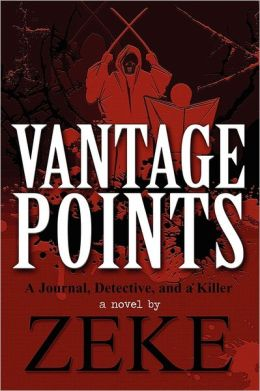 Vantage Points: A Journal, Detective, and a Killer