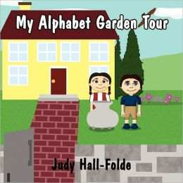 My Alphabet Garden Tour