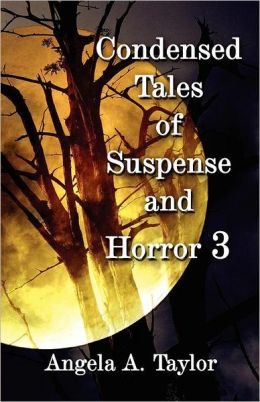 Condensed Tales Of Suspense And Horror 3
