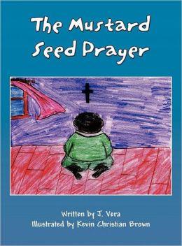 The Mustard Seed Prayer