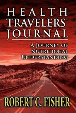 Health Travelers' Journal: A Journey of Nutritional Understanding