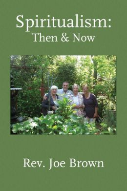 Spiritualism: Then & Now
