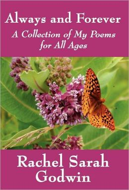 Always and Forever: A Collection of My Poems for All Ages