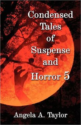 Condensed Tales of Suspense and Horror 5