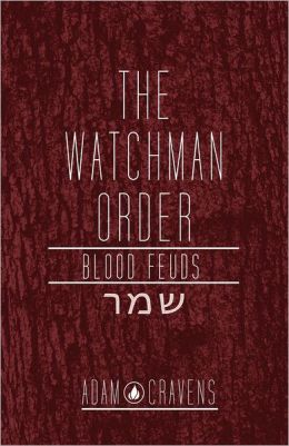The Watchman Order: Blood Feuds