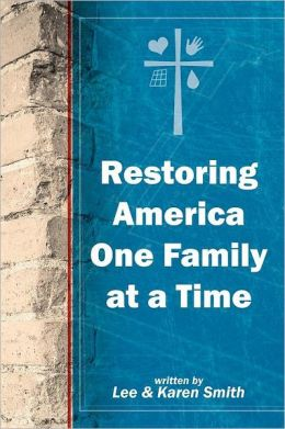 Restoring America One Family at a Time
