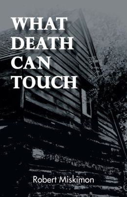 What Death Can Touch