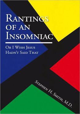 Rantings of an Insomniac : Or I Wish Jesus Hadn't Said That: Or I Wish Jesus Hadn't Said That