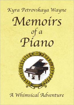 Memoirs of a Piano: A Whimsical Adventure