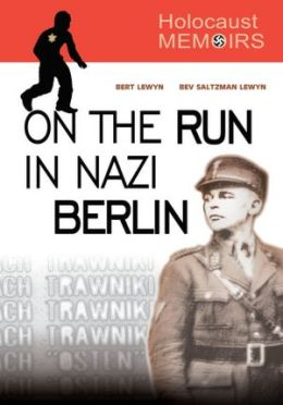 Holocaust Memoirs: On the Run in Nazi Berlin