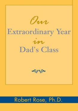 Our Extraordinary Year in Dad's Class