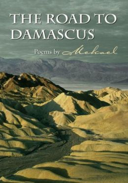 The Road To Damascus By Mekael 9781462836864 Nook Book