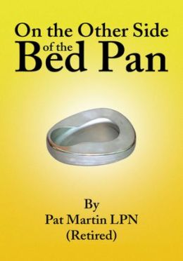 On the Other Side of the Bed Pan