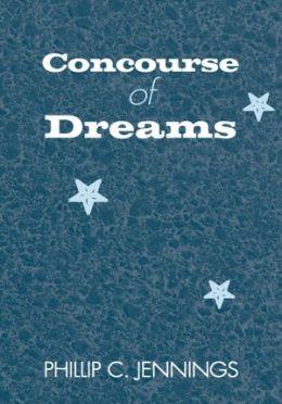 Concourse of Dreams