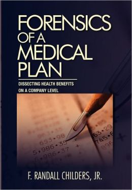 Forensics Of A Medical Plan