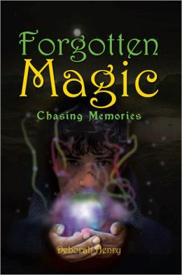 Forgotten Magic - Chasing Memories: Chasing Memories