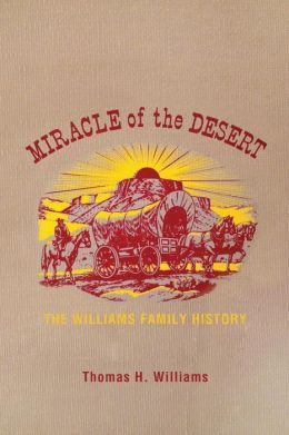 Miracle of the Desert: A History of the Thomas Ward and Surrounding Communities