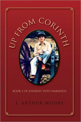Up From Corinth: Book 2 of Journey Into Darkness
