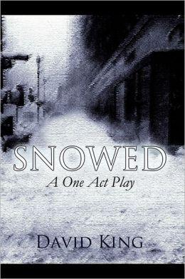 Snowed
