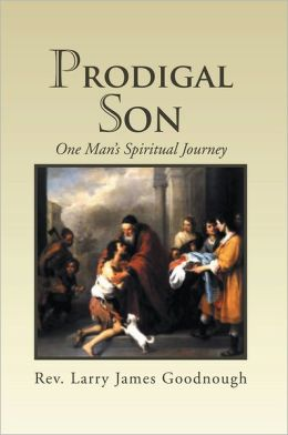 Prodigal Son: One Man's Spiritual Journey