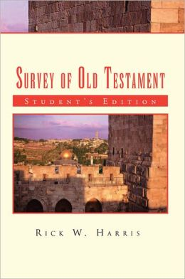 Survey of Old Testament: Student's Edition