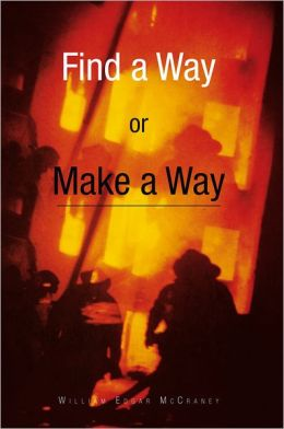 Find a Way or Make a Way
