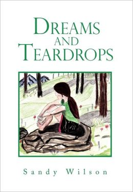 Dreams And Teardrops