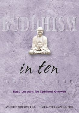 Buddhism in Ten: Easy Lessons for Spiritual Growth