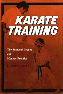 Karate Training: The Samurai Legacy and Modern Practice