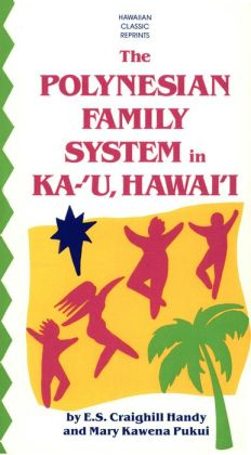 The Polynesian Family System in Ka-'U, Hawai'i