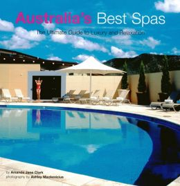 Australia's Best Spas: The Ultimate Guide to Luxury and Relaxation