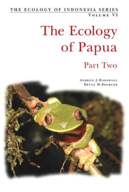 The Ecology of Papua: Part Two