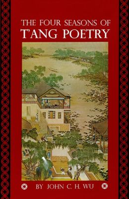 The Four Seasons of T'ang Poetry