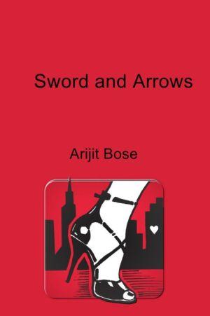 Sword and Arrows