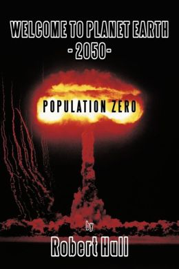 Welcome To Planet Earth - 2050 - Population Zero