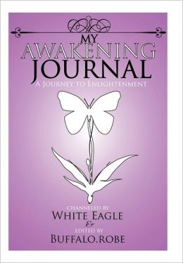My Awakening Journal: A Journey to Enlightenment