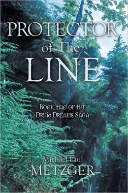 Protector of the Line: Book Two of the Druid Dreams Saga