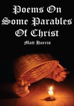 bol.com   Poems on Some Parables of Christ, Matt Harris ...