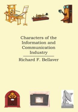 Characters of the Information and Communication Industry
