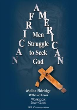 African American Men Struggle to Seek God: Study Guide