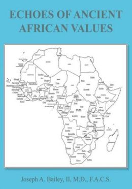 ECHOES OF ANCIENT AFRICAN VALUES