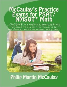 McCaulay's Practice Exams for PSAT/NMSQT* Math