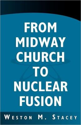 From Midway Church to Nuclear Fusion: A Georgia Chronical and Scientific Memoir