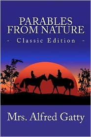 Parables from Nature (Classic Edition)