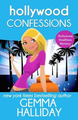 Hollywood Confessions: Hollywood Headlines Book #3