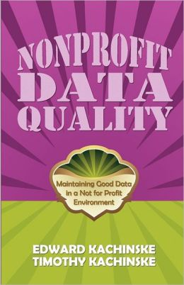 Nonprofit Data Quality: Maintaining Good Data in a NFP Environment