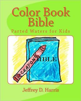 Color Book Bible: Parted Waters for Kids