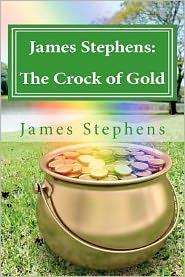 James Stephens: the Crock of Gold